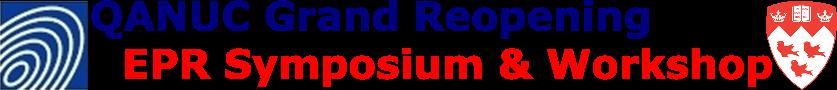 QANUC Grand Opening and EPR Symposium